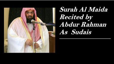 Surah Al Maida By Sheikh Abdur Rahman As Sudais