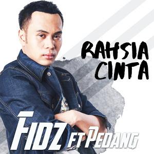 Fidz feat Pedang - Rahsia Cinta