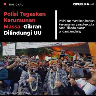 Polisi Sebut Kerumunan Massa Gibran Dilindungi UU, Netizen Skak Mat Balik: UU dan Pasal Mana?