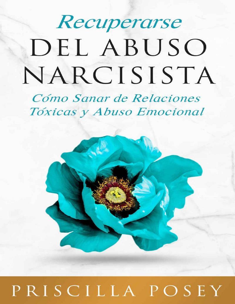Recuperarse del abuso narcisista – Priscilla Posey