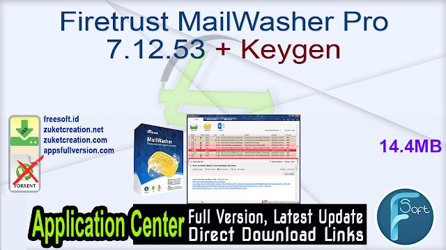 Firetrust MailWasher Pro 7.12.53 + Keygen