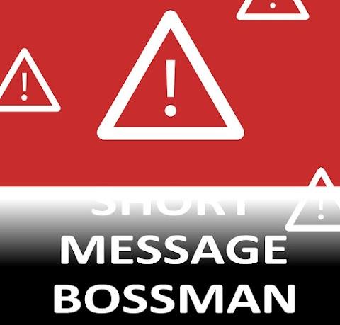 SHORT MESSAGE BOSSMAN