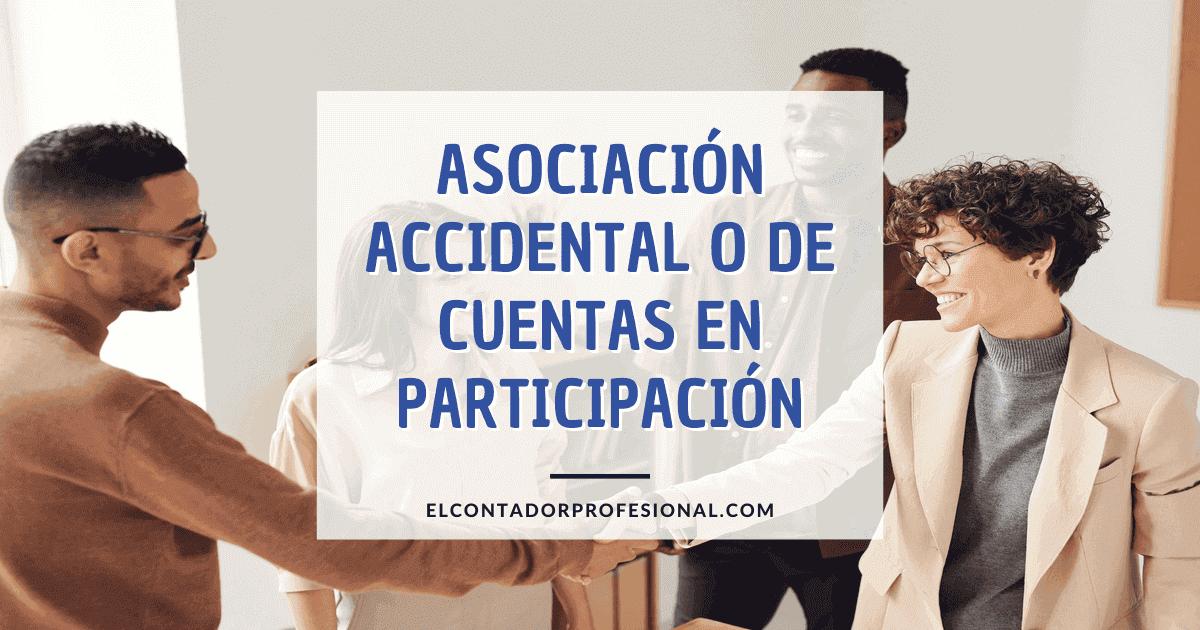 asociación accidental o de cuentas en participación
