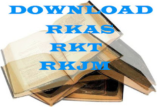 Download RKAS ,RKJM dan RKT