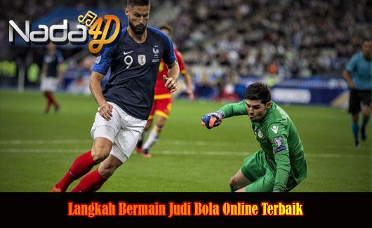 Langkah Taruhan Sepak Bola Online Terbaik