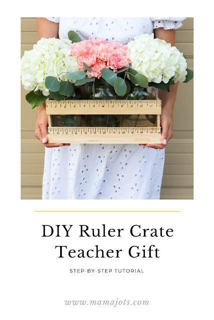 DIY teacher gift ruler crate