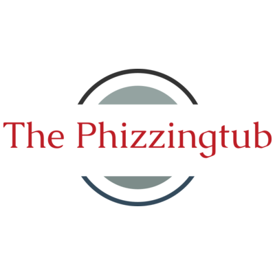 The Phizzingtub...