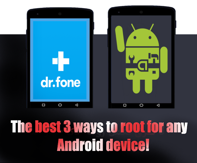 The best 3 ways to (Root) for any Android !!