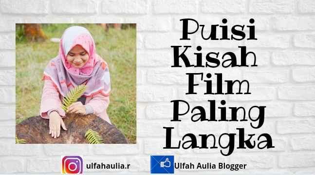Puisi Kisah Film Paling Langka