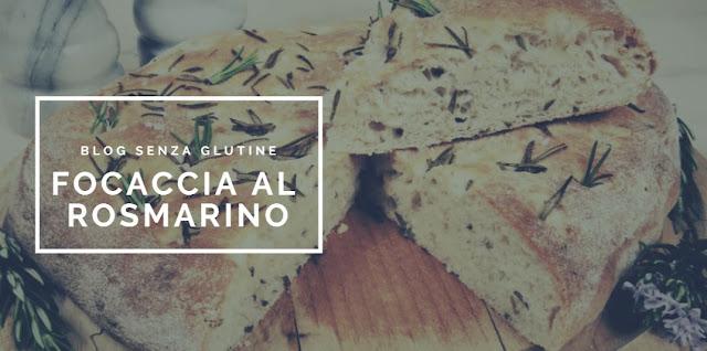 Focaccia al rosmarino: ricetta senza glutine