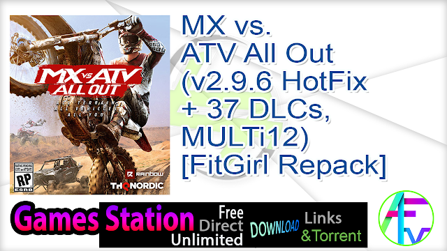 MX vs. ATV All Out (v2.9.6 HotFix + 37 DLCs, MULTi12) [FitGirl Repack]