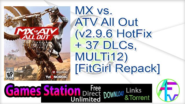 MX vs. ATV All Out (v2.9.6 HotFix + 37 DLCs, MULTi12) [FitGirl Repack]