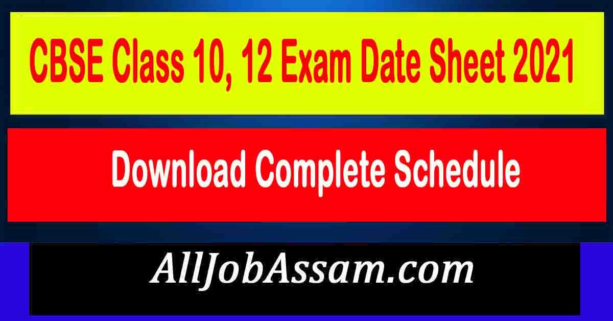 CBSE Class 10, 12 Exam Routine Date Sheet 2021