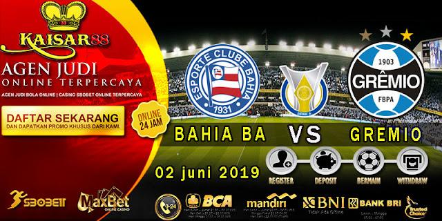 Prediksi Bola Terpercaya Liga Brazil Bahia BA vs Gremio 2 Juni 2019