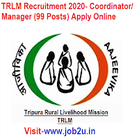 TRLM Recruitment 2020- Coordinator/ Manager (99 Posts) Apply Online