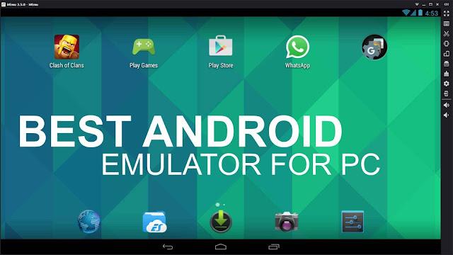 Emulator Android Ringan Terbaik untuk PC atau Laptop
