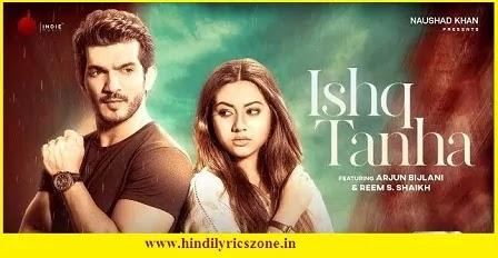 Ishq Tanha Reh Gaya Lyrics in Hindi|Sidharth Amit|, Ishq Tanha Reh Gaya Lyrics