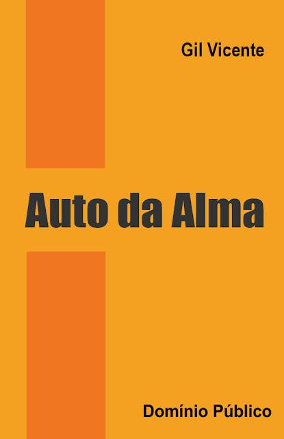 Auto da Alma - Gil Vicente