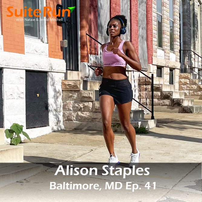 41 | Baltimore, MD with Alison Staples: Running in Charm City
