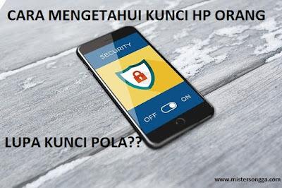 cara-mengetahui-password-hp-orang-lain