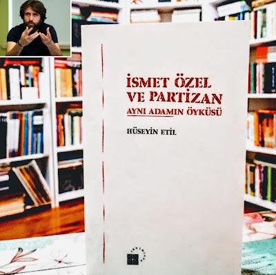İsmet Özel ve Partizan / Hüseyin Etil