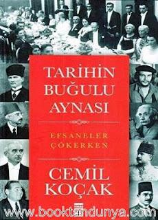 Cemil Koçak - Tarihin Buğulu Aynası