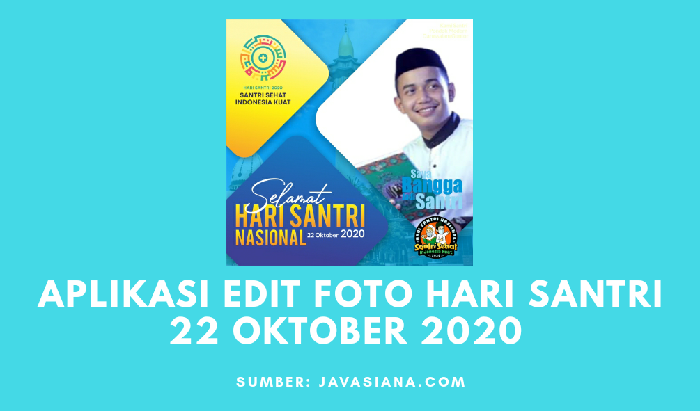 Aplikasi Edit Foto Hari Santri 22 Oktober 2020