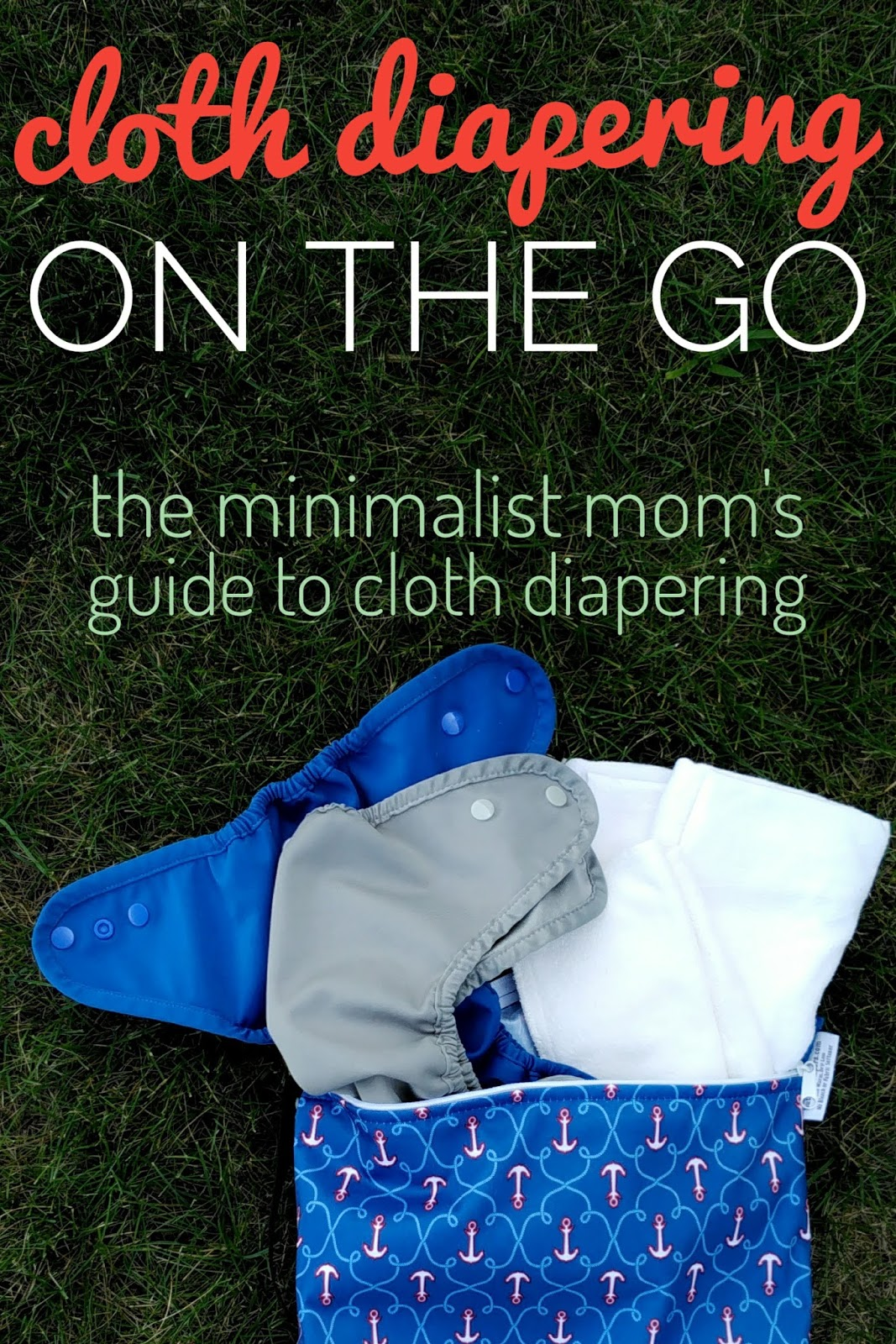 About Traveling With Cloth Diapers But I Wanted To Include In My Guide What Do When Just Run Out For The Day Plus Use A Diaper Bag