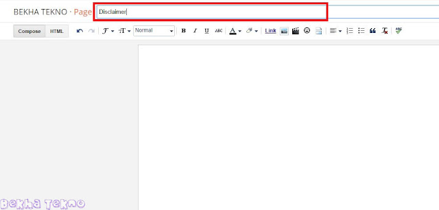 Tutorial Blogger Membuat Laman Disclaimer Pada Blog Dengan Mudah Via Online