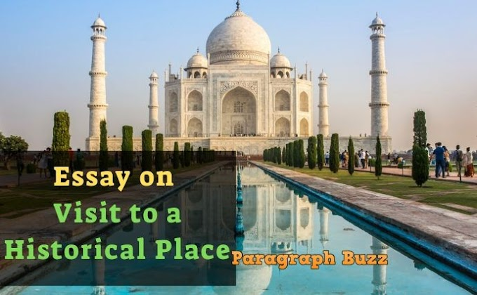 Visit to a Historical Place Essay for All Class