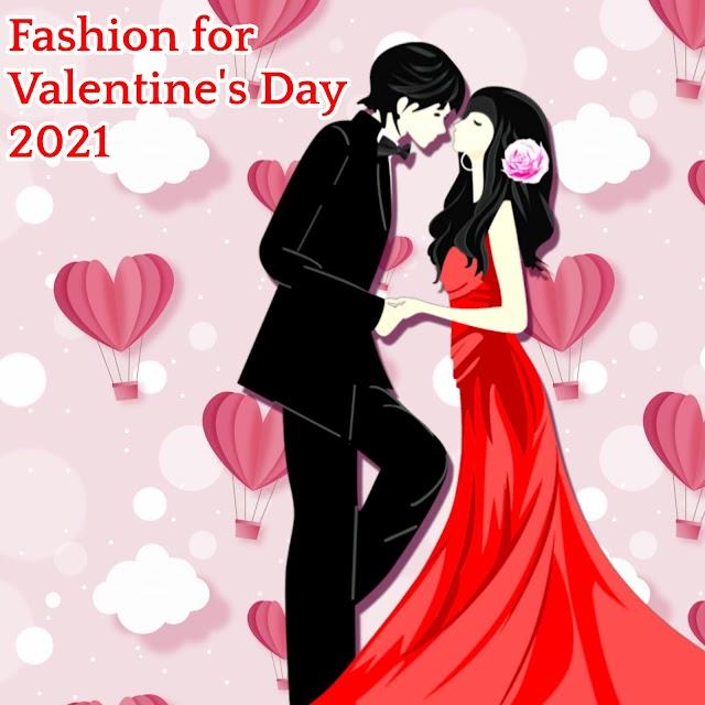 Fashion for valentine's day 2021