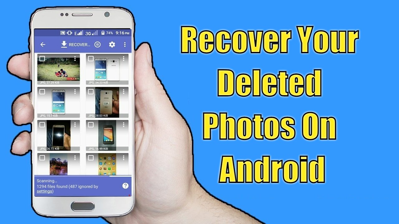 Recover Your Deleted Photos On Android