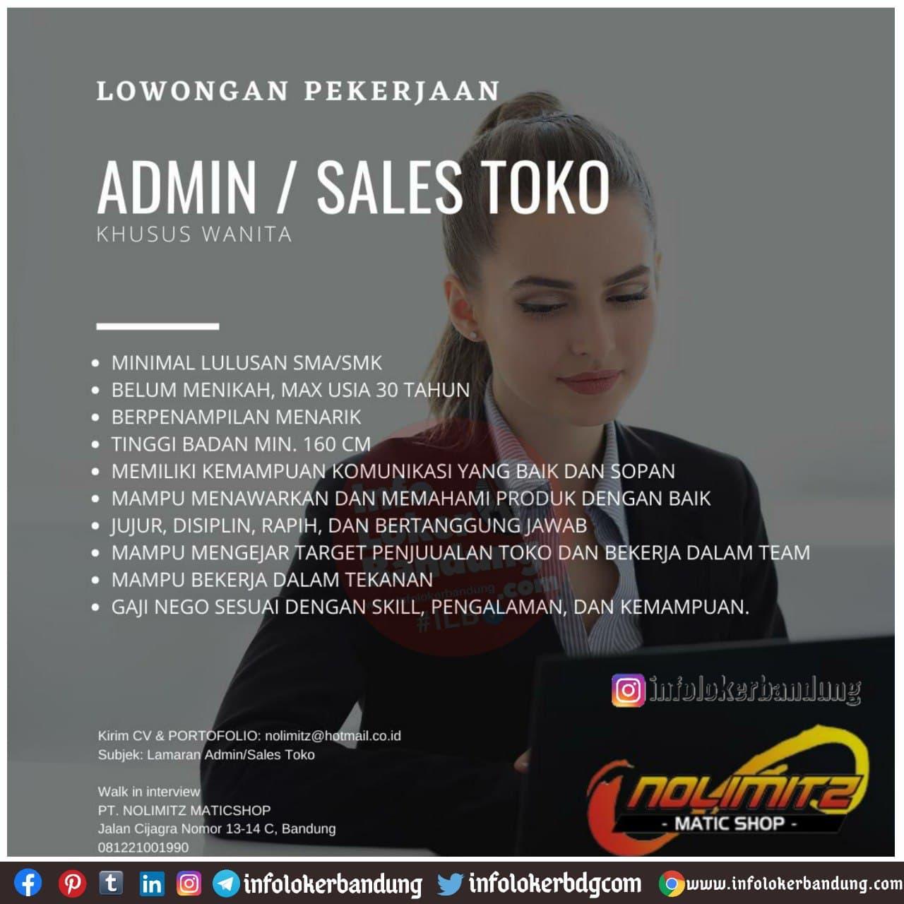 Lowongan Kerja Admin / Sales Toko PT. Nolimitz Maticshop Bandung Januari 2021