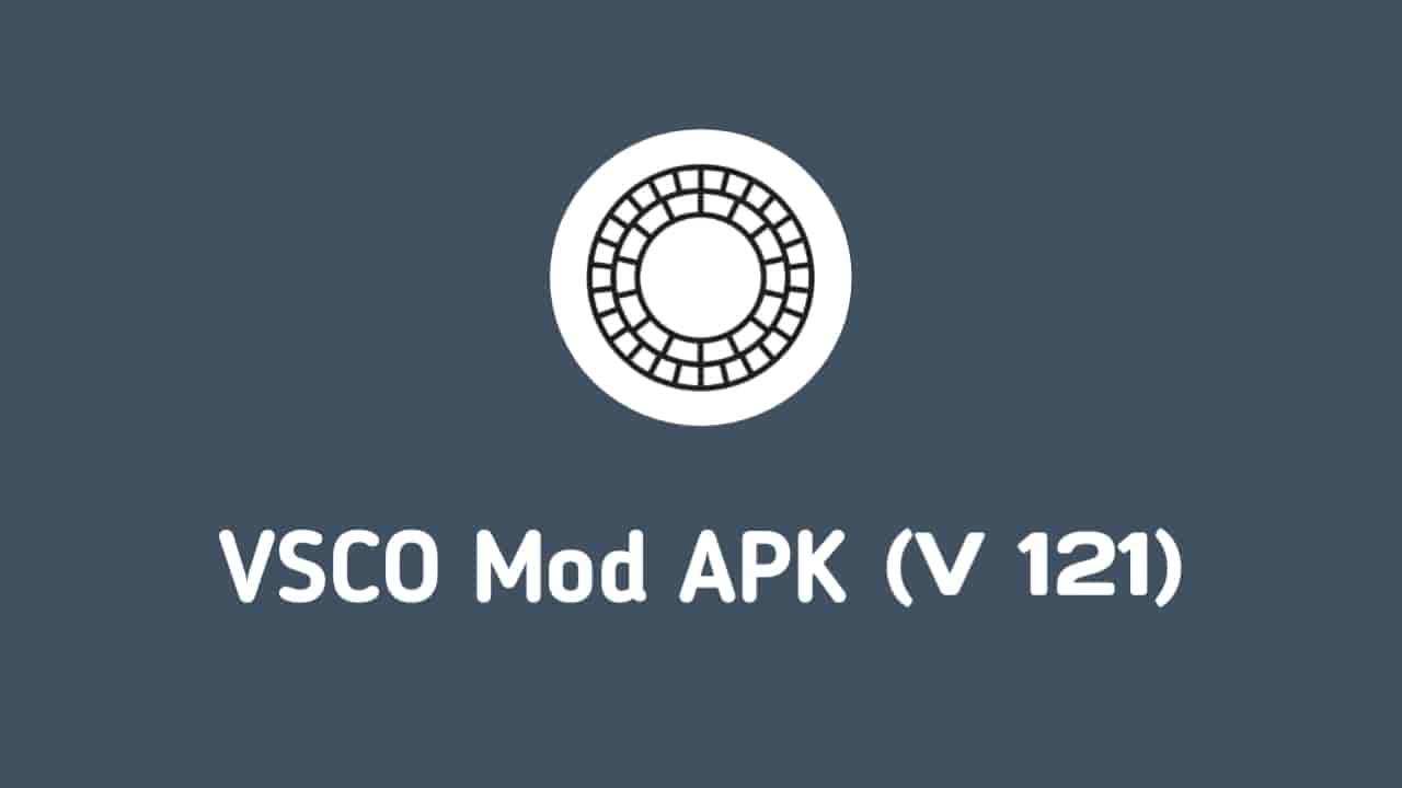 Download VSCO Mod APK V 121, Latest VSCO Mod APK, VSCO Mod APK V 121, VSCO Mod APK V 121 For Free, VSCO Pro APK V 121
