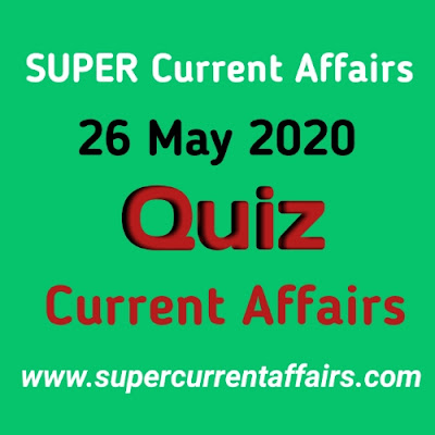 26 May 2020 Current Affairs Quiz in Hindi