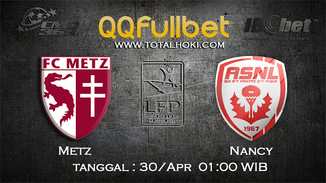 PREDIKSIBOLA - PREDIKSI TARUHAN METZ VS NANCY 30 APRIL 2017 (LIGUE 1)