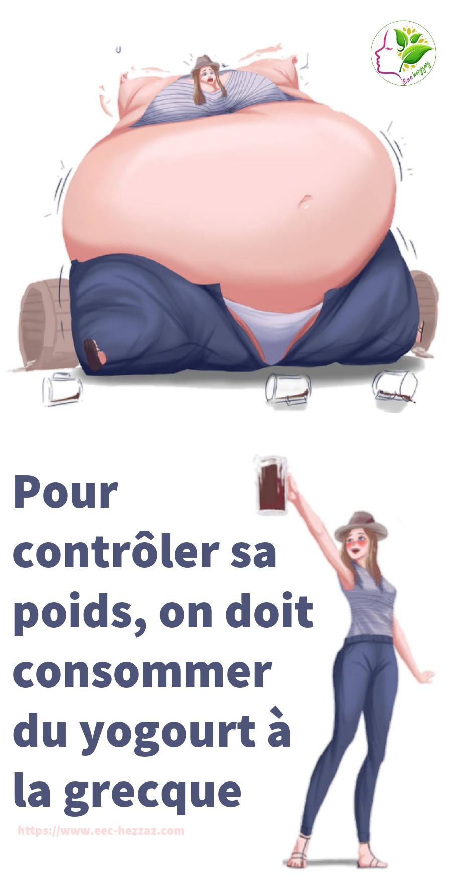 Pour contrôler sa poids, on doit consommer du yogourt à la grecque