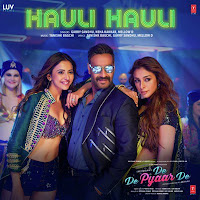 Hauli Hauli Full Song Lyrics – Garry Sandhu - De De Pyaar De 2019