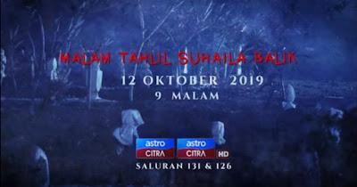 Tonton Telefilem Malam Tahlil Suhaila Balik (Astro Citra)