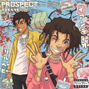 Prospect Lyrics - iann dior Ft. Lil Baby