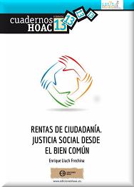 http://www.hoac.es/2016/11/11/rentas-de-ciudadania-justicia-social-desde-el-bien-comun-cuaderno-no-13-edicioneshoac/