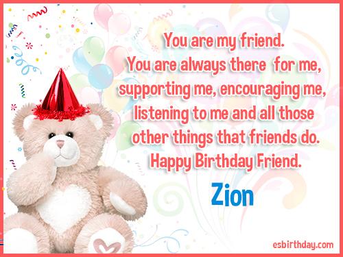 Zion Happy birthday friends always