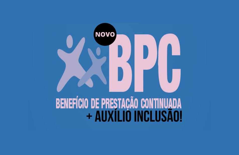 Novo BPC, Mais Auxílio Inclusão