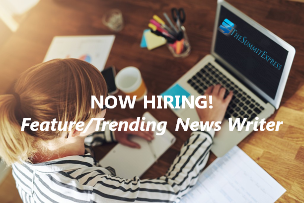 The Summit Express Now Hiring: Feature/Trending News Writer