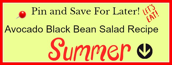At Home With Jemma Avocado Black Bean Salad For Summer Gatherings