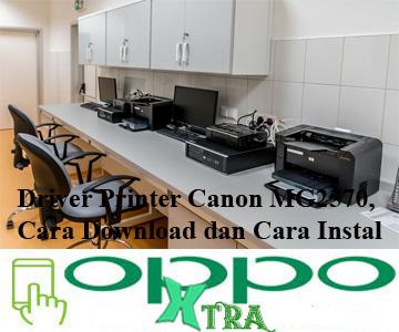 sendiri adalah salah satu produk yang dijual untuk kalangan low level Driver Printer Canon MG2570, Cara Download dan Cara Instal