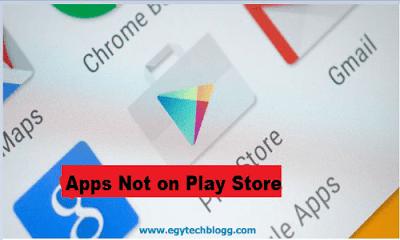 أفضل 3 تطبيقات أندرويد غير متاحه علي متجر جوجل بلاي