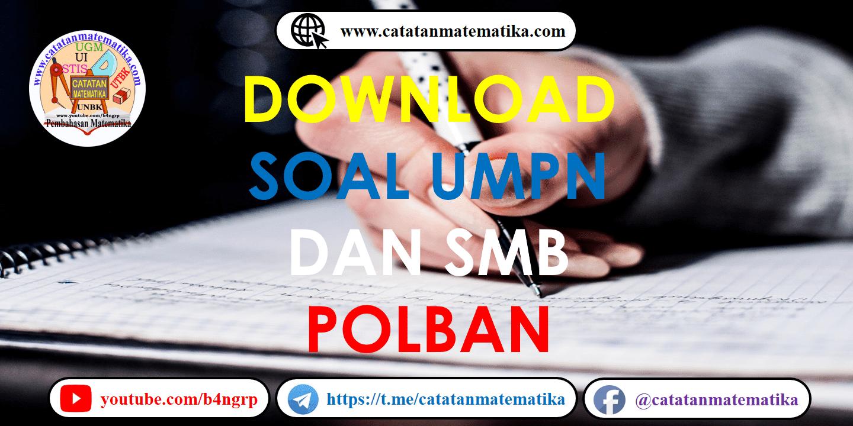 Soal UMPN-SMB Politeknik Negeri Bandung