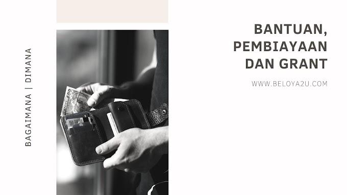 SENARAI BANTUAN, PINJAMAN DAN GRANT KERAJAAN SARAWAK DAN MALAYSIA
