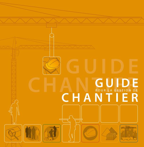 Guide pour la Gestion de Chantier